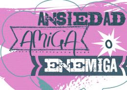 Ansiedad_Amiga_Enemiga