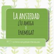 La_ansiedad_amiga_enemiga_Nayra_Santana