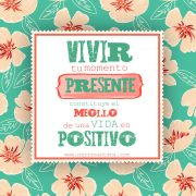 Vivir-presente-positivo-Psicologa-Nayra-Santana